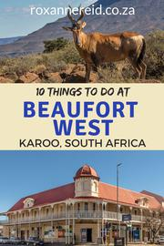 10 Things To Do in Beaufort West in the Karoo